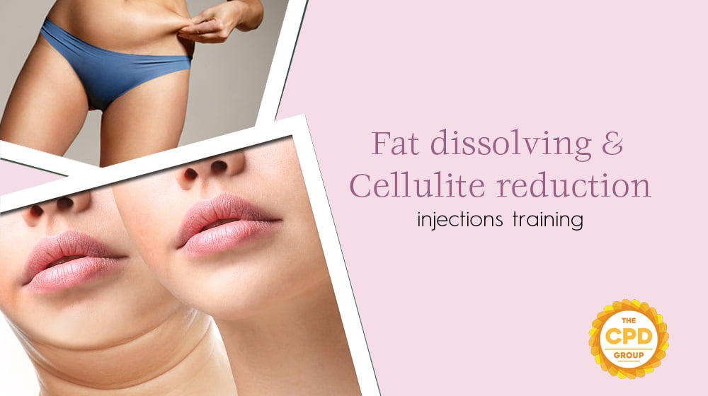 Fat Dissolving & Cellulite Reduction Injection Training